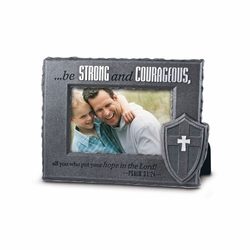 Be Strong And Courageous - He Is Your Shield Collection Photo Frame