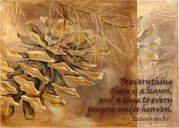 Ecclesiastes 3:1 - Inspirational Images by Ruth Bush