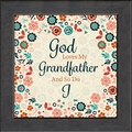 Grandfather Framed Inspirational Christian Gift - 4 Frames Available