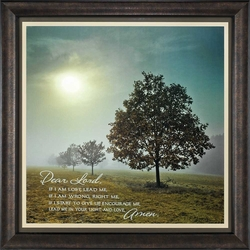 It's A New Day - Dear Lord If I Am Lost Christian Home Decor