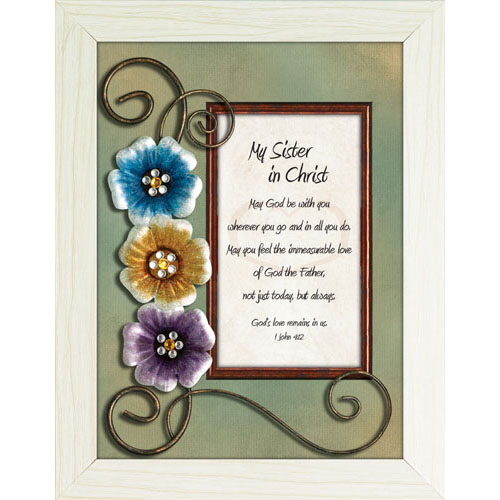 My sister in christ framed christian tabletop home dcor for Home interiors and gifts framed art