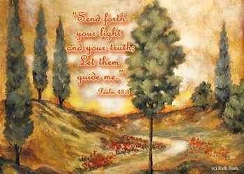 Psalm 43:3 - Inspirational Image by Ruth Bush