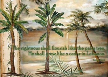 Psalm 92:12 - Inspirational Images by Ruth Bush