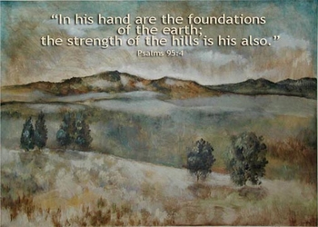 Psalm 95:4 - Inspirational Images by Ruth Bush