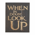 When In Doubt Look Up Wall Plaque - Christian Home & Wall Decor