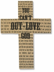 You Can't Out-Love God Wall Cross - Christian Wall Decor