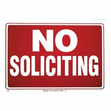 """16"""" X 12"""" No Soliciting Plastic Sign - #B30"""