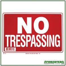 "16"" X 12"" No Trespassing Plastic Sign - #B13"
