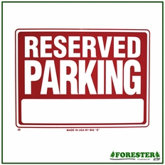 "16"" X 12"" Reserved Parking Plastic Sign - #B25"