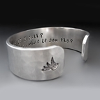 What If I Fall? But What If You Fly? Silver Hand Stamped Bracelet