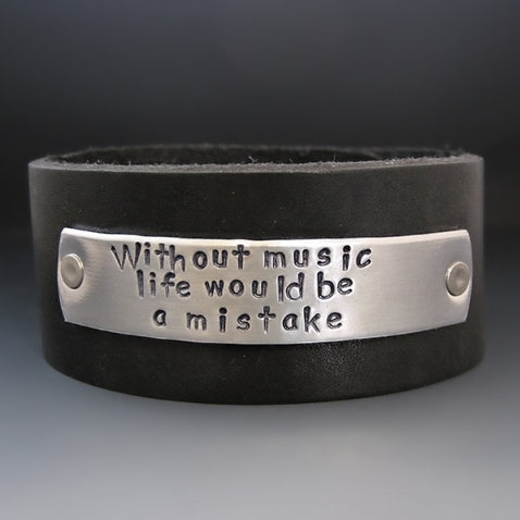 Without Music Life Would Be A Mistake Leather Cuff