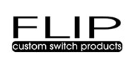 FLIP Custom Switch Products