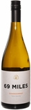 69 Miles Chardonnay 750ML (case of 12)