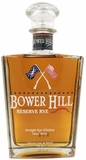 Bower Hill Reserve Rye Whiskey