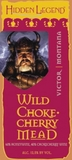 Hidden Legend Wild Choke-Cherry Mead