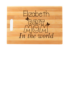 "Personalized ""Best Mom in the World"" cutting board"
