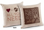 "18"" All You Need is Love and a Dog Square Throw Pillows, Set of 4"