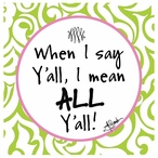 All Y'all Absorbent Beverage Coasters by Jill Seale, Set of 12