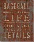 """""""Baseball Is Life"""" Wrapped Canvas Giclee Print Wall Art"""