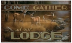 Come Gather at our Lodge Whitetail Deer Wood Sign