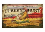 Custom Large American Tradition Turkey Hunt Vintage Style Wooden Sign