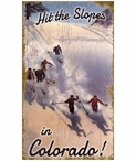 Custom Large Hit the Slopes Colorado Skiing Vintage Style Metal Sign