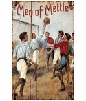 Custom Large Men of Mettle Sports Vintage Style Metal Sign