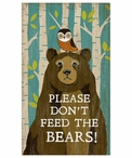 Custom Large Please Don't Feed the Bears Vintage Style Metal Sign