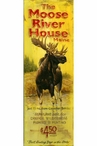 Custom Large The Moose River House Maine Vintage Style Metal Sign