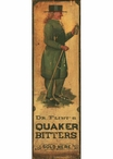 Custom Quaker Bitters Vintage Style Metal Sign