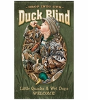 Drop Into Our Duck Blind Wood Sign