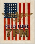 Election: Polls Close at 7PM Wrapped Canvas Giclee Print Wall Art