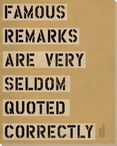 Famous Remarks Are... Saying Wrapped Canvas Giclee Print Wall Art