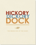 Hickory Dickory Dock.. Saying Wrapped Canvas Giclee Print Wall Art