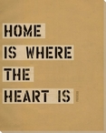 Home is Where... Saying Wrapped Canvas Giclee Print Wall Art