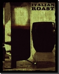 Italian Roast Coffee Wrapped Canvas Giclee Print Wall Art