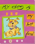 My Dog is My Best Friend Wrapped Canvas Giclee Print Wall Art