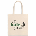 Oh Kale Yeah Canvas Tote Bag