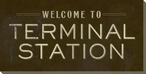 Terminal Station Sign Wrapped Canvas Giclee Print Wall Art