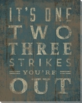 """""""Three Strikes You're Out"""" Wrapped Canvas Giclee Print Wall Art"""