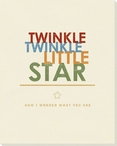 Twinkle Twinkle Little Star... Saying Wrapped Canvas Giclee Art Print