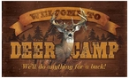Welcome to Deer Camp Wood Sign