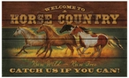 Welcome to Horse Country Wood Sign