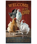 Welcome to Our Coop Chickens Wood Sign