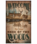 Welcome to our Neck of the Woods Whitetail Deer Wood Sign