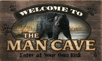 Welcome to the Man Cave Black Bear Wood Sign