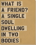 What is a Friend... Saying Wrapped Canvas Giclee Print Wall Art