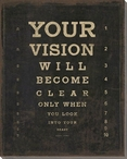 Your Vision Will Become... Saying Wrapped Canvas Giclee Print
