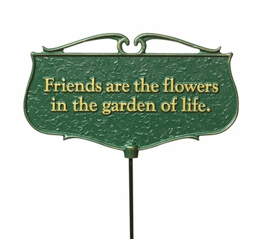 Whitehall Friends are the Flowers Garden Sign (Green/Gold)