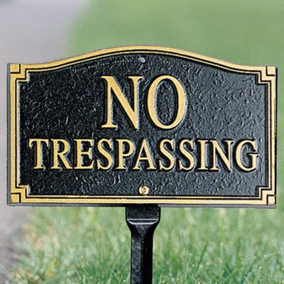 "Whitehall No Trespassing Statement Plaque - Wall/Lawn - Black/Gold  (18"" Lawn Stake Included)"